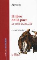 Il libro della pace - Sant' Agostino