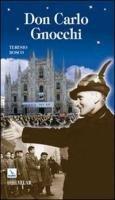 Don Carlo Gnocchi - Bosco Teresio