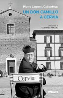 Un don Camillo a Cervia - Pierre L. Cabantous