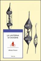 La lanterna di Diogene - Panzini Alfredo