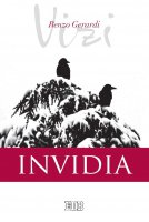 I vizi. Invidia - Renzo Gerardi