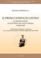 Il primo Confucio latino - Michele Ferrero