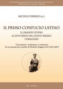 Copertina di 'Il primo Confucio latino'