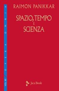 Copertina di 'Spazio, tempo e scienza'