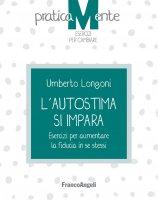 L'autostima si impara - Umberto Longoni