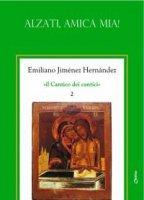 Alzati, amica mia! Vol.2 - Jimenez Hernandez Emiliano