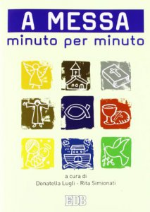 Copertina di 'A messa minuto per minuto'