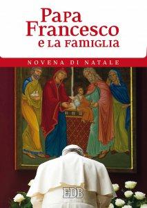 Copertina di 'Papa Francesco e la famiglia'