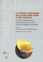 Le pratiche partecipative per la tutela salute e sicurezza. Il ruolo del rappresentante dei lavoratori per la sicurezza nel settore dell'igiene ambientale