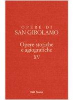 Opere di San Girolamo - Girolamo (San)