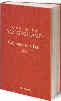 Commento a Isaia vol. IV/3 - San Girolamo - Girolamo (San)