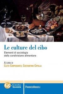 Copertina di 'Le culture del cibo'
