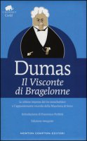 Il visconte di Bragelonne. Ediz. integrale - Dumas Alexandre