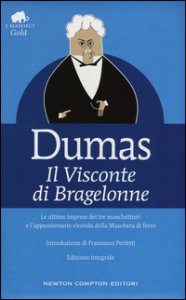 Copertina di 'Il visconte di Bragelonne. Ediz. integrale'