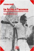 La ferita e l'assenza. Performance del sacrificio nella drammaturgia di Pasolini - Rimini Stefania