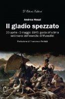 Il gladio spezzato - Andrea Rossi