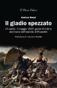 Copertina di 'Il gladio spezzato'