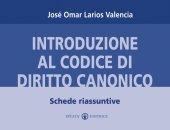 Introduzione al codice di diritto canonico. Schede riassuntive - Larios Valencia José O.