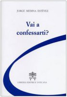 Vai a confessarti?