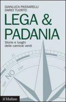 Lega & Padania - Passarelli Gianluca, Tuorto Dario
