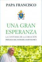 Una gran esperanza - Francesco (Jorge Mario Bergoglio)