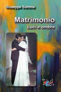 Copertina di 'Matrimonio. Luci e ombre'