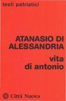 Vita di Antonio - Sant'Atanasio di Alessandria