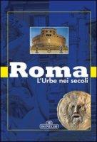 Roma Urbe nei secoli