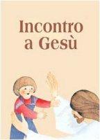 Incontro a Gesù - De Roma Giuseppino