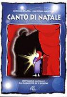 Canto di Natale - Gabriella Marolda, Luciana Scarpa