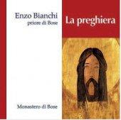 La preghiera - Enzo Bianchi