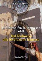 La Chiesa fra le tempeste. Volume II - Roberto de Mattei