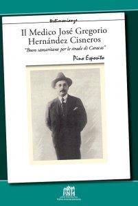 """Copertina di 'Il Medico José Gregorio Hernández Cisneros. """"Buon samaritano per le strade di Caracas""""'"""