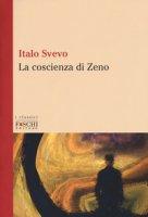 La coscienza di Zeno - Svevo Italo