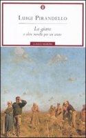 La giara e altre novelle per un anno - Luigi Pirandello