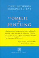 Le Omelie di Pentling - Benedetto XVI (Joseph Ratzinger)