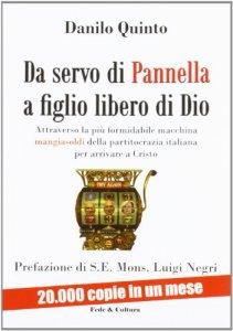 Copertina di 'Da servo di Pannella a figlio libero di Dio'