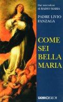 Come sei bella Maria - Fanzaga Livio