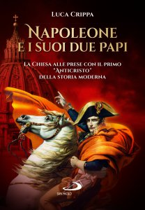 Copertina di 'Napoleone e i suoi due papi'