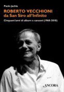 Copertina di 'Roberto Vecchioni, da San Siro all'Infinito'