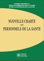 Nouvelle charte des personnels de la sante - Pontificio Consiglio per la Pastorale della Salute