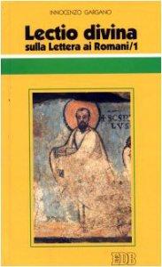 Copertina di 'Lectio divina sulla Lettera ai Romani [vol_1]'