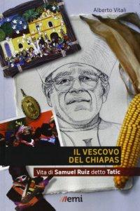 Copertina di 'Il Vescovo del Chiapas'