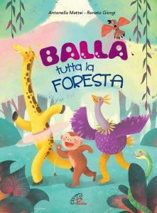 Copertina di 'Balla tutta la foresta [Spartito]'