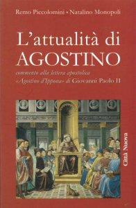 Copertina di 'L' attualità di Agostino. Commento alla lettera apostolica «Agostino d'Ippona» di Giovanni Paolo II'