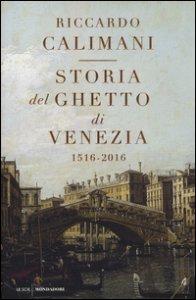 Copertina di 'Storia del ghetto di Venezia. (1516-2016)'