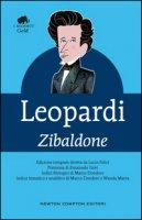 Zibaldone. Ediz. integrale - Leopardi Giacomo