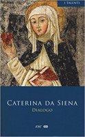 Dialogo - Caterina da Siena (santa)