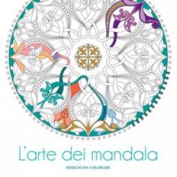 Copertina di 'L' arte dei mandala. Disegni da colorare. Ediz. illustrata'