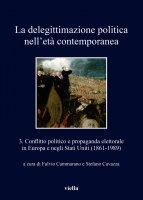 La delegittimazione politica nelletà contemporanea 3 - Fulvio Cammarano, Stefano Cavazza
